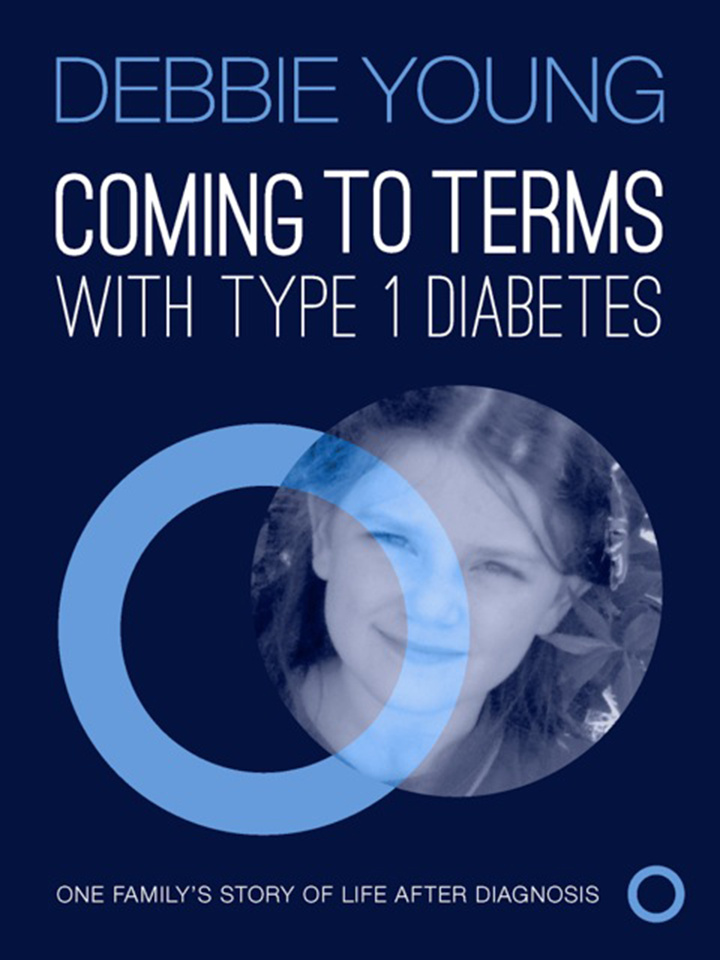 "Cover of Debbie Young's book, ""Coming To Terms With Type 1 Diabetes"""